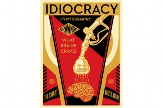 Shepard Fairey, Idiocracy, 2016. All proceeds made from the sale of the limited edition poster benefit the League Of Women Voters. Source: Instagram #obeygiant
