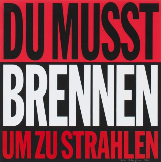 John Giorno, Du Musst Brennen Um Zu Strahlen, 1992