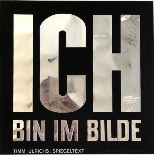 Timm Ulrichs, Ich bin im Bilde, 1977