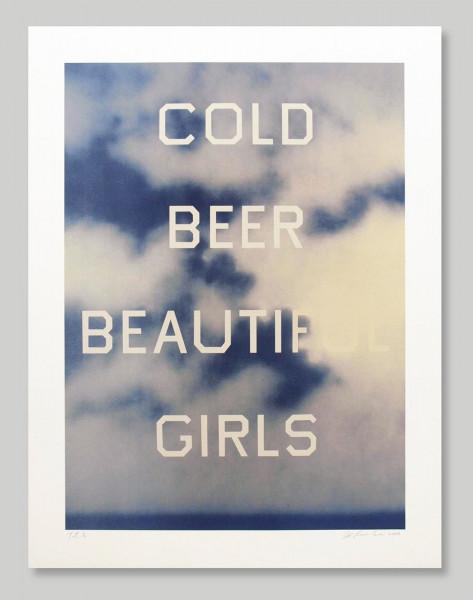 Ed Ruscha, Cold Beers Beautiful Girls, 2009