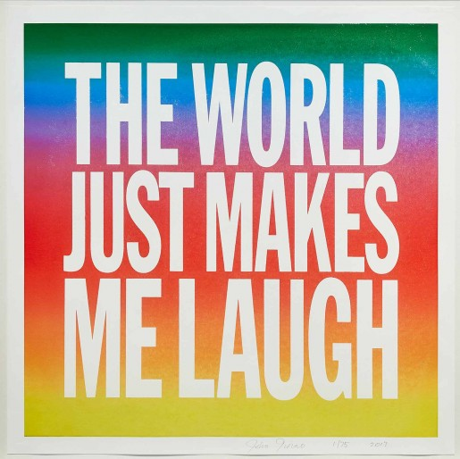 John Giorno, THE WORLD JUST MAKES ME LAUGH, 2017