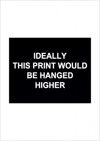 Ideally this print would be hanged higher by Laure Prouvost