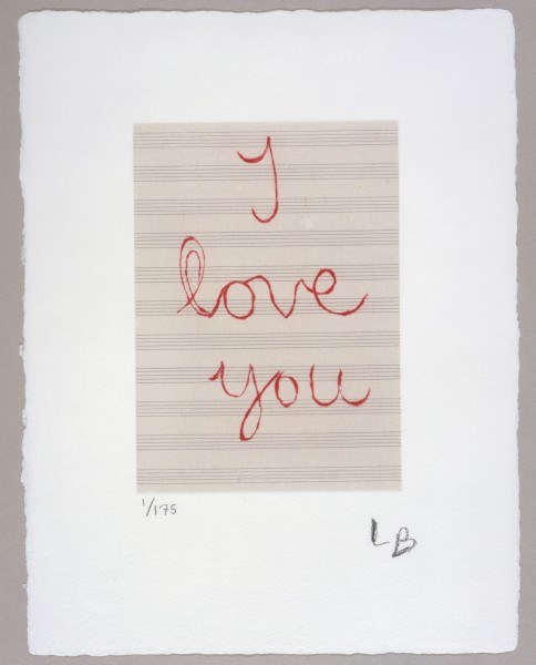Louise Bourgeois, I Love You, 2007