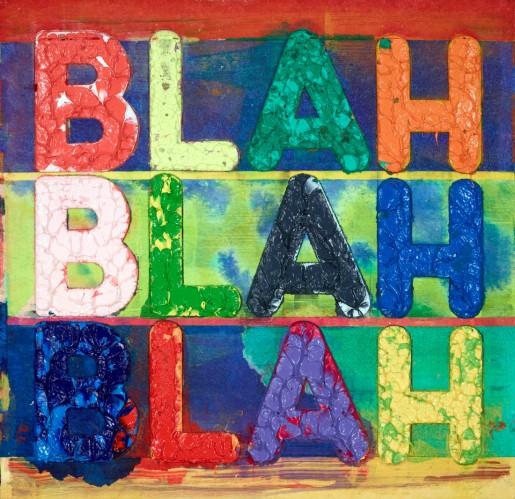 Mel Bochner, Blah Blah Blah, 2016