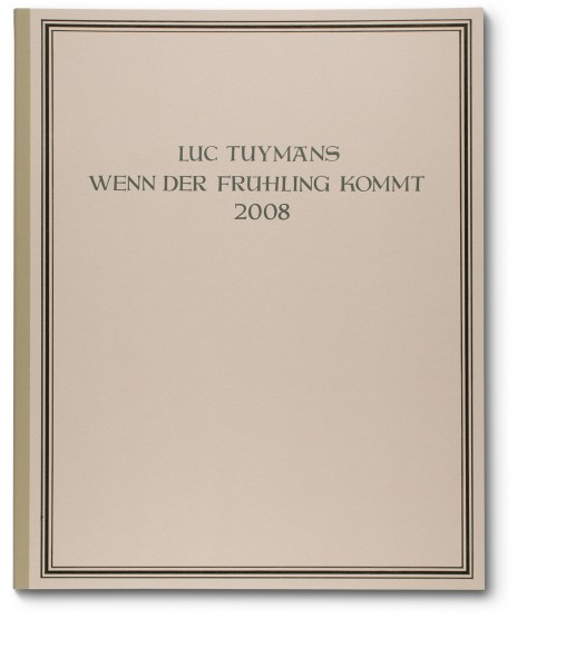 Luc Tuymans, Wenn der Frühling kommt, 2007