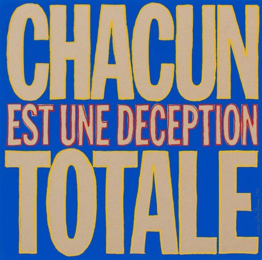 John Giorno, Chacun Est Une Deception Totale, 1992