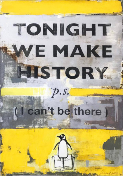 Harland Miller, Tonight We Make History, 2018