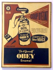 Obey Coup D'Etat (on wood)