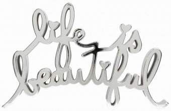 Life is Beautiful – Hard Candy Chrome by Mr. Brainwash