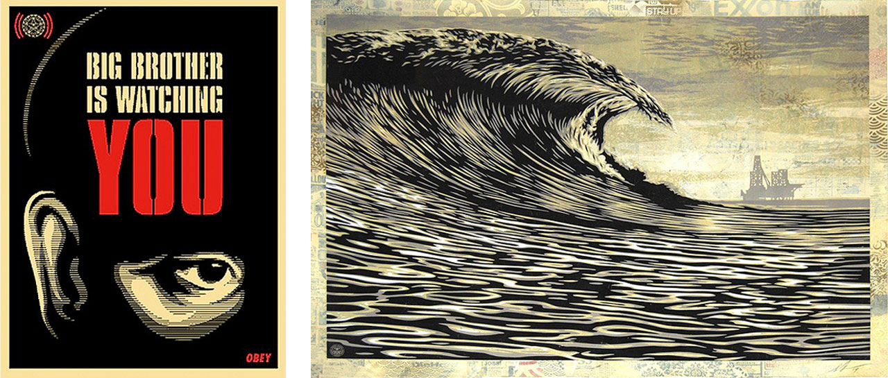 On the left Shepard Fairey, Big Brother Is Watching You, 2006 and on the right This New Wave Is A Little Slick For My Taste , 2014