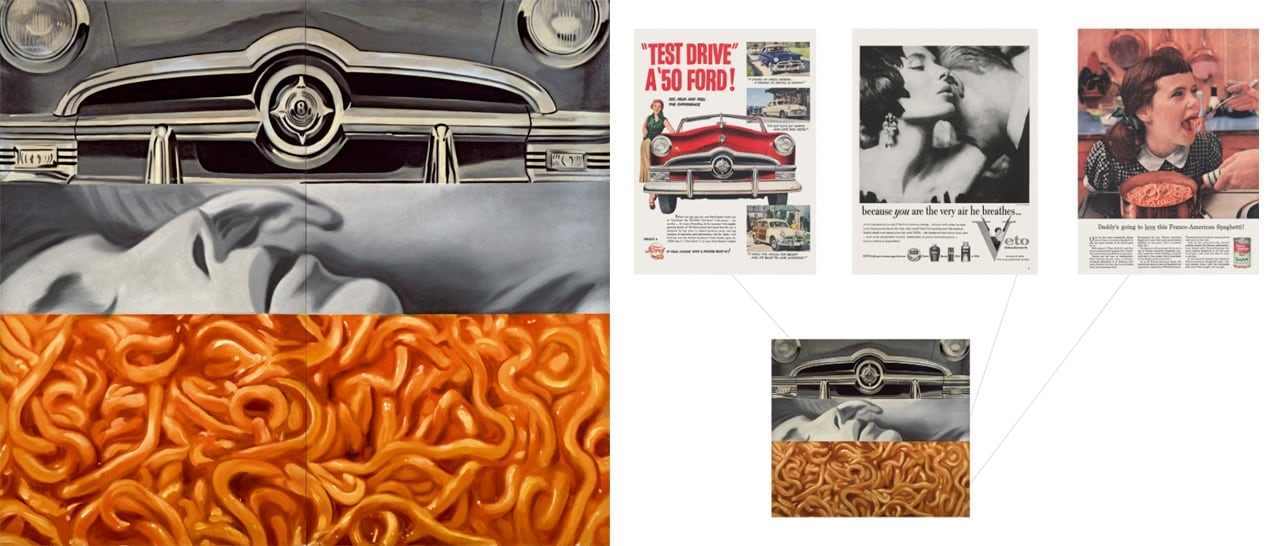 On the left James Rosenquist, I Love You with My Ford, 1961 and on the right Advertisement for Ford in Life-Magazine, Advertisement for Veto in Life-Magazine, Advertisement for Franco-American Spaghetti in Life-Magazine