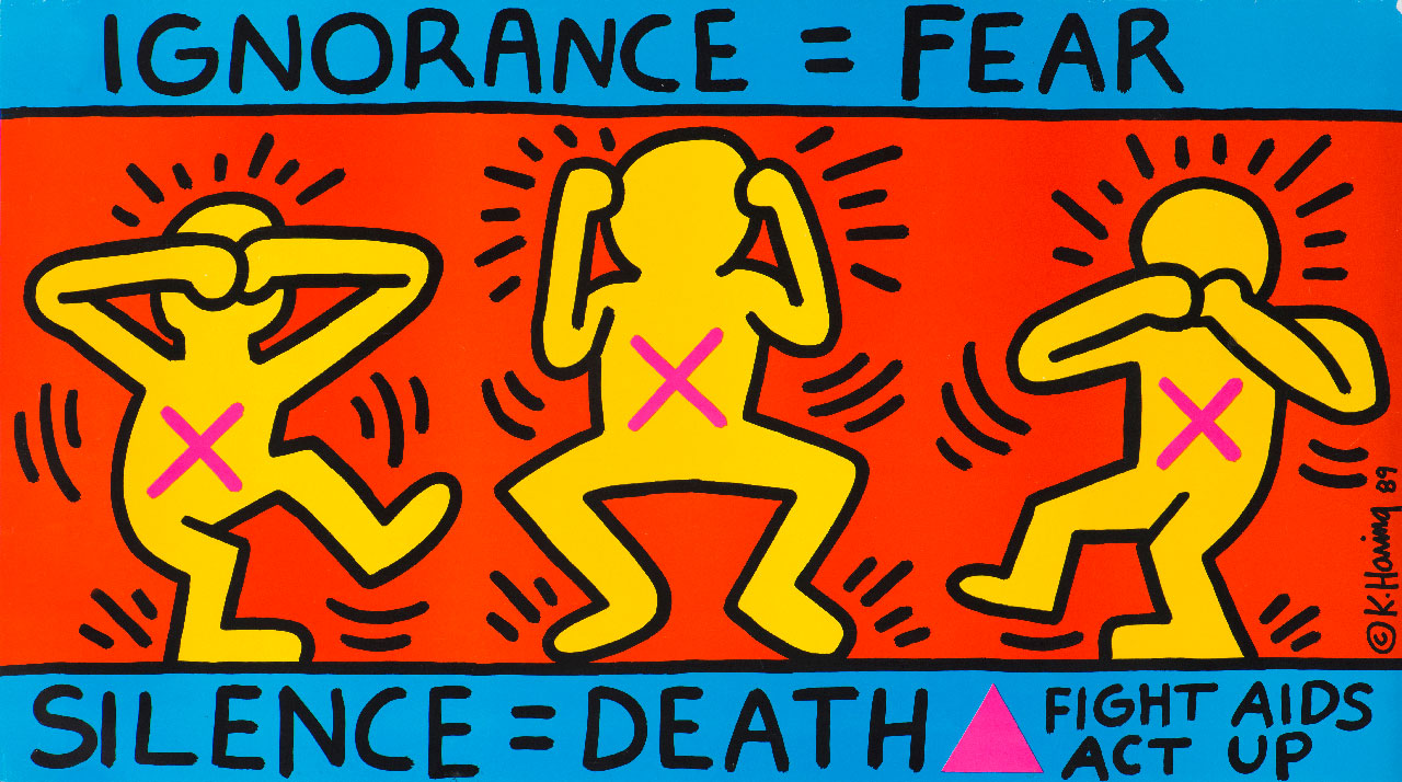 Keith Haring, Ignorance = Fear, 1989. Poster. Image: Courtesy of Collection Noirmontartproduction, Paris