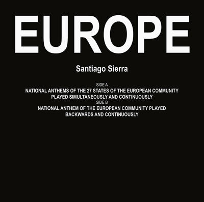 Santiago Serra, Europe, 2009, LP record