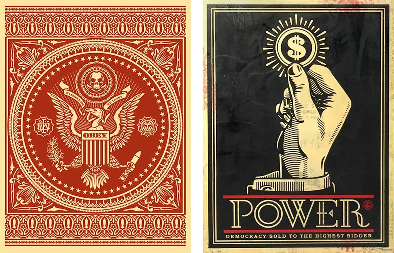 On the left Shepard Fairey, Presidential Seal Red, 2007 and on the right Shepard Fairey, Power Bidder, 2015